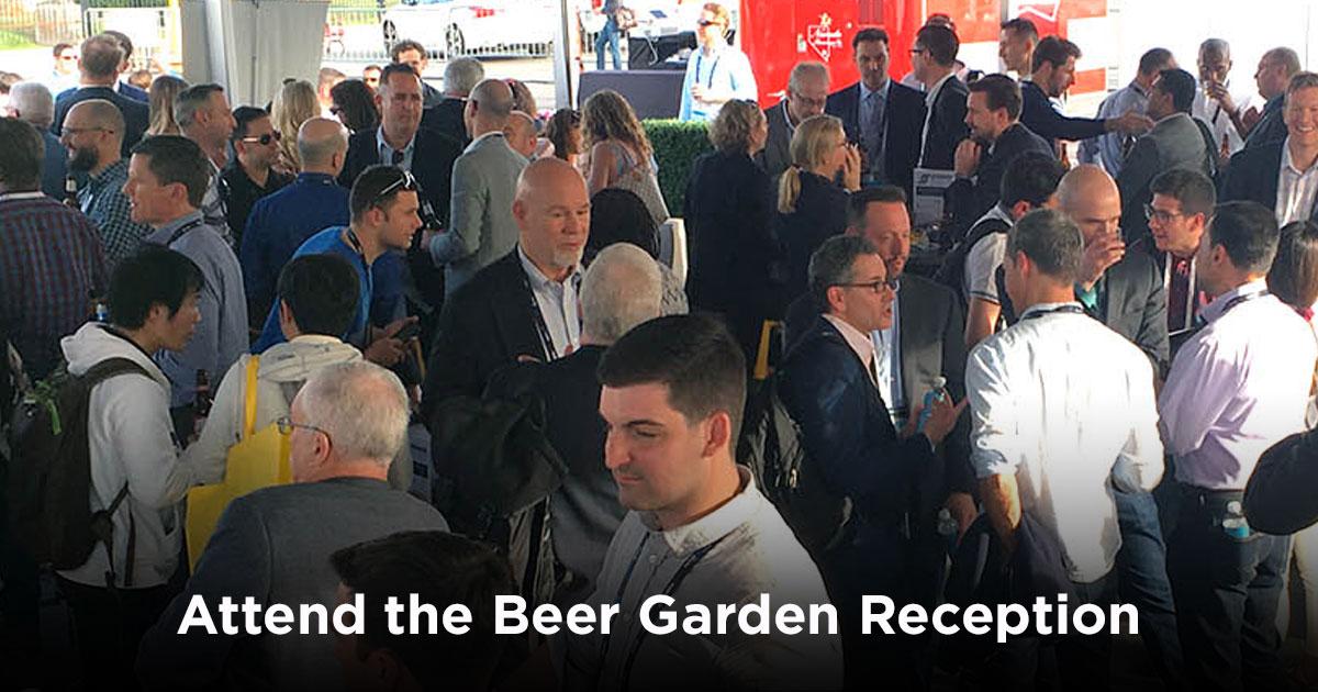 Attend the Beer Garden Reception