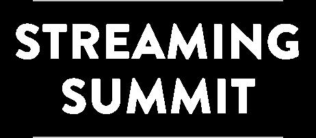 Streaming Summit
